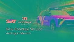 英特尔Mobileye与Sixt将于2022年推出自动驾驶出行服务 采用蔚来车辆